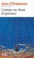 Couverture Comme un chant d'espérance Editions Folio  2014