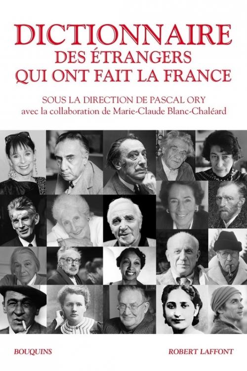 Couverture Dictionnaire des étrangers qui ont fait la France