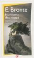Couverture Les hauts de Hurle-Vent / Les hauts de Hurlevent / Hurlevent / Hurlevent des morts / Hurlemont Editions Flammarion (GF) 2013