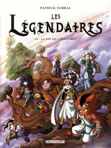 Couverture Les Légendaires, tome 18 : La fin de l'histoire ?