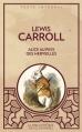 Couverture Alice au pays des merveilles / Les aventures d'Alice au pays des merveilles Editions Caractère (La bibliothèque des classiques) 2015