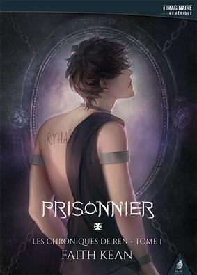 Couverture Les Chroniques de Ren, tome 1 : Prisonnier