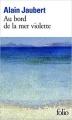 Couverture Au bord de la mer violette Editions Folio  2015