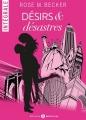 Couverture Désirs & désastres, intégrale Editions Addictives 2015