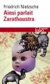 Couverture Ainsi parlait Zarathoustra Editions Folio  (Essais) 2014