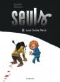 Couverture Seuls, tome 09 : Avant l'enfant-minuit Editions Dupuis 2015