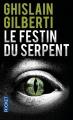 Couverture Cécile Sanchez, tome 1 : Le festin du serpent Editions Pocket (Thriller) 2015
