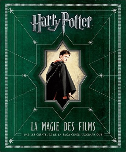 Couverture Harry Potter : La Magie des films