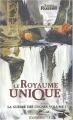 Couverture La Guerre des Cygnes, tome 1 : Le Royaume unique Editions Mnémos 2003