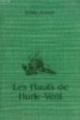 Couverture Les Hauts de Hurle-Vent / Les Hauts de Hurlevent / Hurlevent / Hurlevent des morts / Hurlemont Editions Sélection du Reader's digest 1993
