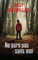 Couverture Ne pars pas sans moi Editions France Loisirs 2015
