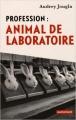Couverture Profession : animal de laboratoire Editions Autrement 2015