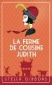 Couverture La ferme de cousine Judith Editions France Loisirs 2015