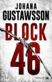 Couverture Block 46 Editions Bragelonne (Thriller) 2015
