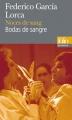 Couverture Noces de sang Editions Folio  (Bilingue) 2010