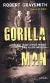 Couverture Gorilla man Editions Denoël 2015