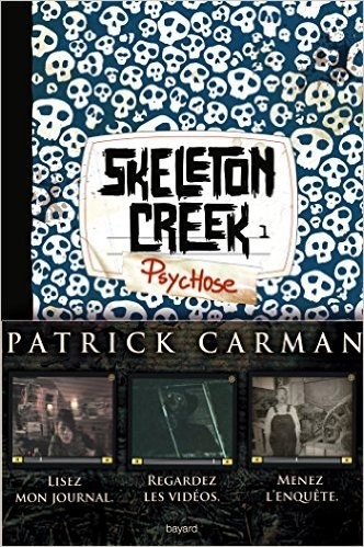 Couverture Skeleton Creek, tome 1 : Psychose