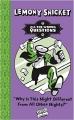 Couverture Les fausses bonnes questions de Lemony Snicket, tome 4 : Pourquoi cette nuit est-elle différente des autres nuits ? Editions Egmont 2015