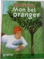Couverture Mon bel oranger Editions France Loisirs (Graffiti - Tranche de vie) 2005