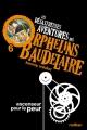 Couverture Les désastreuses aventures des orphelins Baudelaire, tome 06  : Ascenseur pour la peur Editions Nathan (Poche) 2009