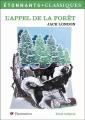 Couverture L'Appel de la forêt / L'Appel sauvage Editions Flammarion (GF - Etonnants classiques) 2010
