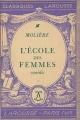 Couverture L'Ecole des femmes Editions Larousse (Classiques) 1935