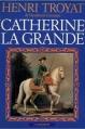 Couverture Catherine la grande Editions Flammarion 1977