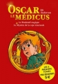 Couverture Oscar le médicus, double, tomes 1 et 2 Editions Albin Michel (Jeunesse) 2015