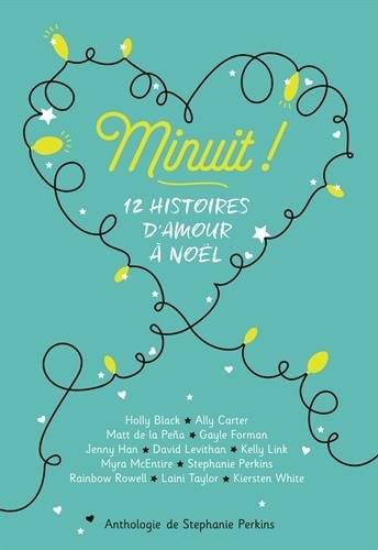 Couverture Minuit ! : 12 histoires d'amour à Noël
