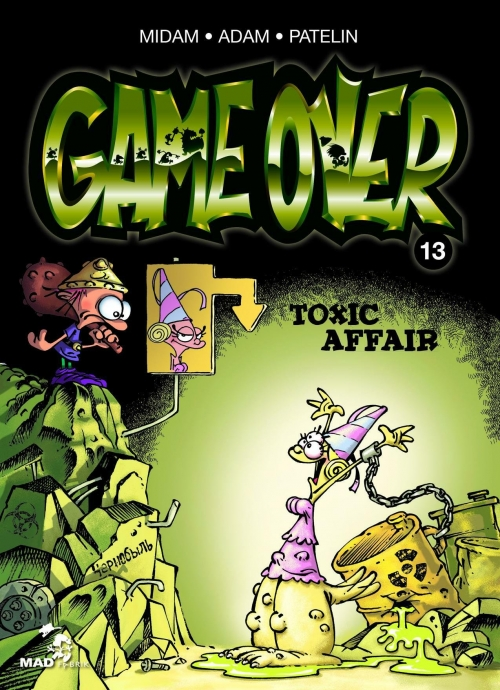 Couverture Game over, tome 13 : Toxic Affair