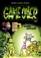 Couverture Game over, tome 13 : Toxic Affair Editions Glénat 2015