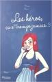 Couverture Les héros ça s'trompe jamais, tome 3 Editions Kennes 2015