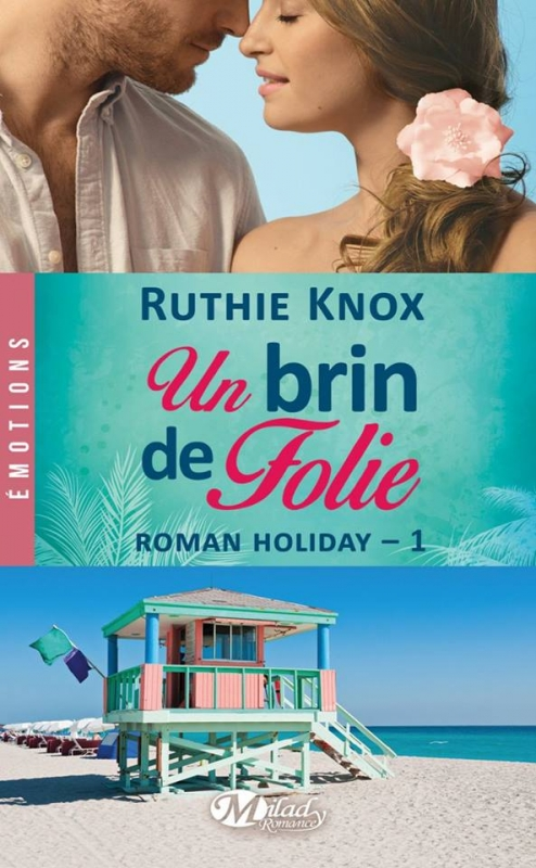 Couverture Roman Holiday, tome 1 : Un brin de folie