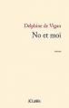Couverture No et moi Editions JC Lattès (Romans contemporains) 2013
