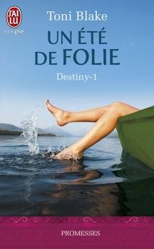 Couverture Destiny, tome 1 : Un été de folie