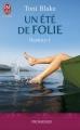 Couverture Destiny, tome 1 : Un été de folie Editions J'ai Lu (Pour elle - Promesses) 2013