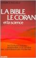 Couverture La Bible, le Coran et la science : Les Écritures Saintes examinées à la lumière des connaissances modernes Editions Seghers 1979