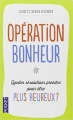 Couverture Opération bonheur Editions Pocket 2013