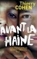 Couverture Avant la haine Editions Flammarion 2015