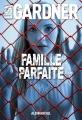 Couverture Famille parfaite Editions Albin Michel 2015