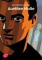 Couverture Aurélien Malte Editions Le Livre de Poche (Jeunesse) 2014