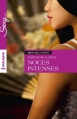 Couverture Noces intenses Editions Harlequin (Sexy) 2015