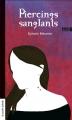 Couverture Piercings sanglants Editions La courte échelle (Ado) 2012