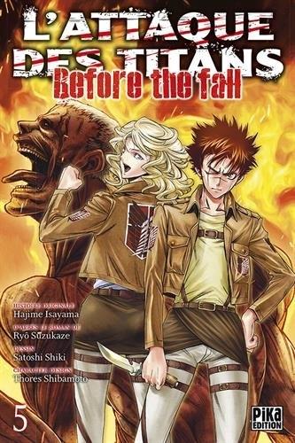 Couverture L'attaque des Titans : Before the fall, tome 05