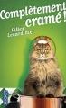 Couverture Complètement cramé ! Editions Pocket 2014