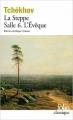Couverture La Steppe, Salle 6, L'Evêque Editions Folio  (Classique) 2012