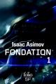 Couverture Le Cycle de Fondation, intégrale, tome 1 : Fondation Editions Folio  (SF) 2015