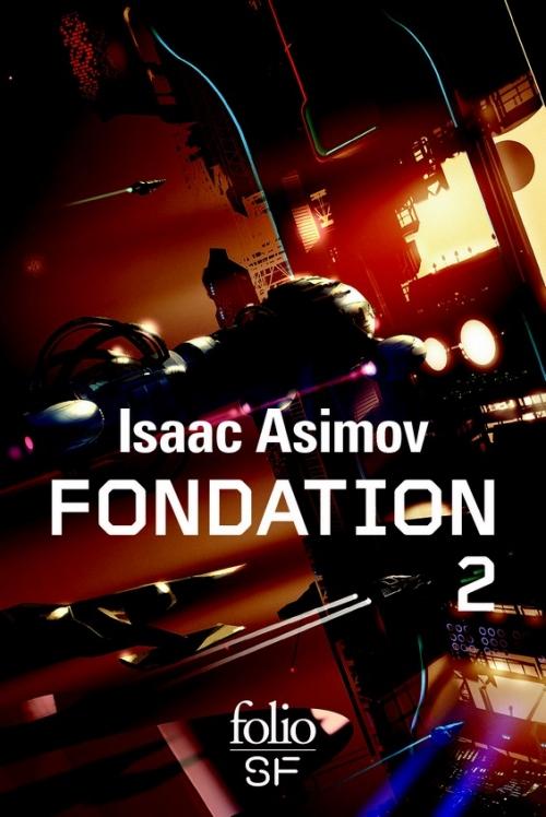 Couverture Le Cycle de Fondation, intégrale, tome 2 : Fondation foudroyée