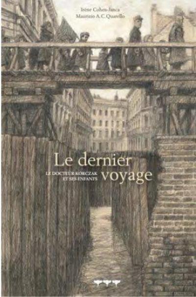 Couverture Le dernier voyage : Le docteur Korczak et ses enfants