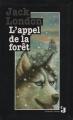 Couverture L'appel de la forêt / L'appel sauvage Editions France loisirs (Jeunes) 1994